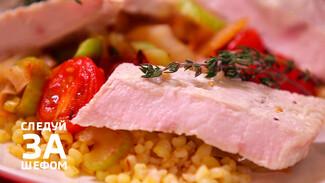 Следуй за шефом. Воронежский повар готовит индейку в йогурте с булгуром и сельдереем