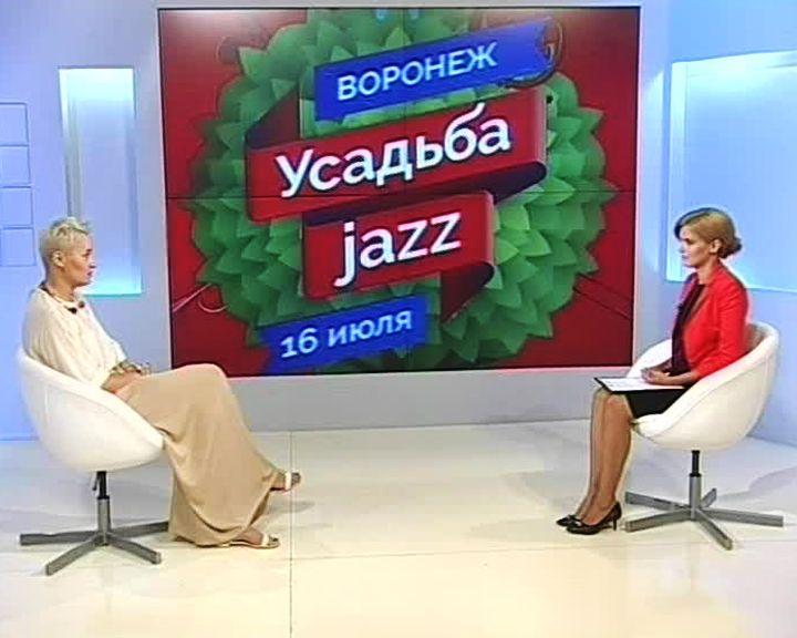 Вести-Интервью: Воронеж – особенная точка на карте фестиваля «Усадьба Jazz»